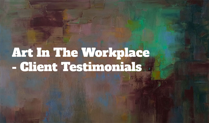 workplace art client testimonials